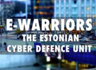 E Warriors The Estonian Cyber Defence Unit